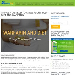 Things You Need To Know About Your Diet and Warfarin - WiseRX