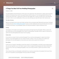 4 Things You Must Tell Your Wedding Photographer