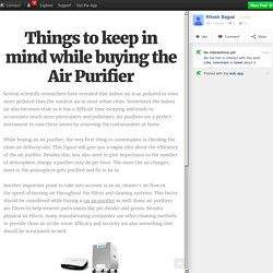 Things to keep in mind while buying the Air Purifier