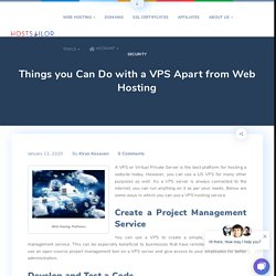 Things you Can Do with a VPS Apart from Web Hosting