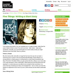 Five Things: Writing a Short Story