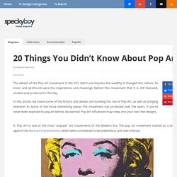 20 Things You Didn't Know About Pop Art