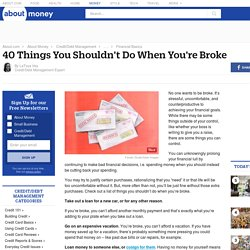 40 Things You Shouldn't Do When You're Broke