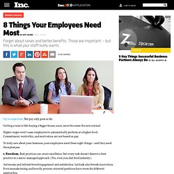 The 8 Things Your Employees Need Most