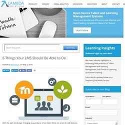 6 Things Your LMS Should Be Able to Do