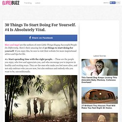 30 Things To Start Doing For Yourself. #4 Is Absolutely Vital.
