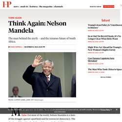 Think Again: Nelson Mandela
