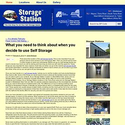 What you need to think about when you decide to use Self Storage