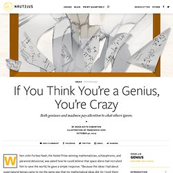 If You Think You're a Genius, You're Crazy - Issue 18: Genius