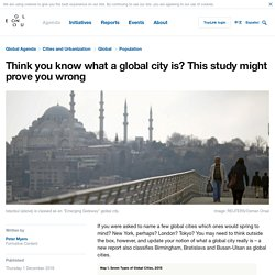 *****Think you know what a global city is? This study might prove you wrong