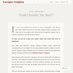 Think Outside The Bun!!! – Sarsigns Vaughan