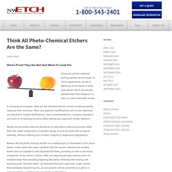 Think All Photo-Chemical Etchers are the Same?