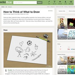 How to Think of What to Draw - wikiHow - StumbleUpon