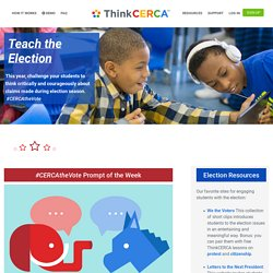 ThinkCERCA Resources & Activities for Election 2016