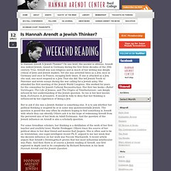 Is Hannah Arendt a Jewish Thinker? « Hannah Arendt Center for Politics and Humanities
