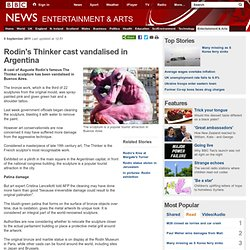 Rodin's Thinker cast vandalised in Argentina
