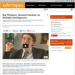 Big Thinkers: Howard Gardner on Multiple Intelligences