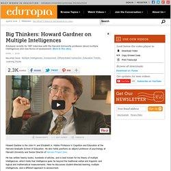 Big Thinkers: Howard Gardner on Multiple Intelligences