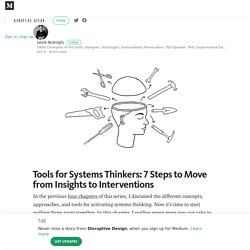 Tools for Systems Thinkers: 7 Steps to Move from Insights to Interventions