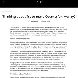 Thinking about Try to make Counterfeit Money?