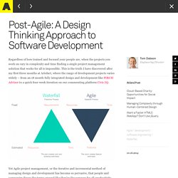 Post-Agile: A Design Thinking Approach to Software Development