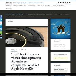 Thinking Cleaner et votre robot aspirateur Roomba est compatible Wi-Fi et Apple HomeKit
