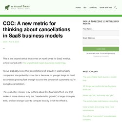 COC: A new metric for thinking about cancellations in SaaS business models