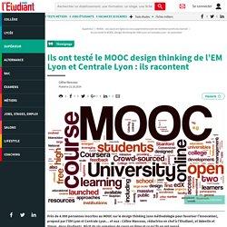 Ils ont testé le MOOC design thinking de l'EM Lyon et Centrale Lyon : ils racontent