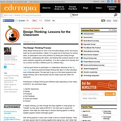 Design Thinking: Lessons for the Classroom