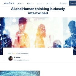 AI and Human thinking is closely intertwined