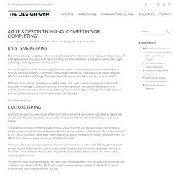 Agile & Design Thinking: Competing or Completing?