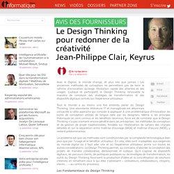 Le Design Thinking pour redonner de la créativitéJean-Philippe Clair, Keyrus