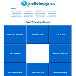 Free Thinking Games - Mind Games, Puzzles, and Critical Thinking Activities Online.