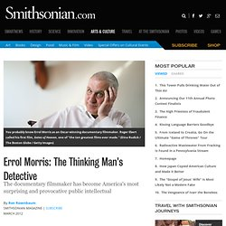 Errol Morris: The Thinking Man's Detective