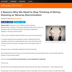 5 Reasons Why We Need to Stop Thinking of Skinny-Shaming as 'Reverse Discrimination'