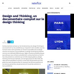 Design and Thinking, un documentaire complet sur le design thinking