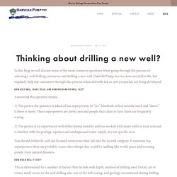 Thinking about drilling a new well?