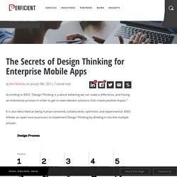 The Secrets of Design Thinking for Enterprise Mobile Apps