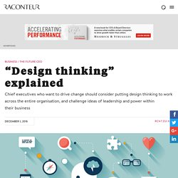 """Design thinking"" explained - Raconteur"
