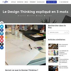 Le Design Thinking expliqué en 3 mots