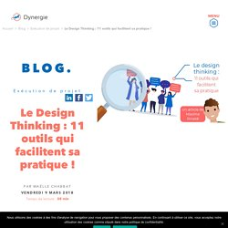 Le Design Thinking : 11 outils qui facilitent sa pratique ! - Dynergie