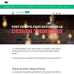 Le « design thinking », ou la « pensée design » en français… Mais quel est ce phénomène dont vous… — Officielle France