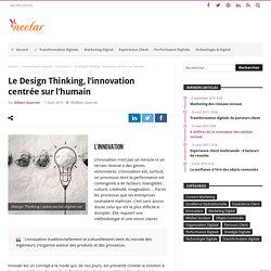 Le Design Thinking, l'innovation centrée sur l'humain