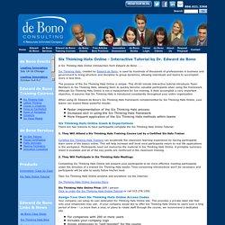 Six Thinking Hats Online - Interactive Tutorial by Dr. Edward de Bono