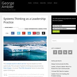 Systems Thinking as a Leadership Practice