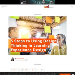 5 Steps to Using Design Thinking in Learning Experience Design