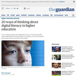 20 ways of thinking about digital literacy in higher education