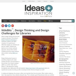 Design Thinking & littleBits Projects
