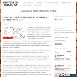 Comment le Design Thinking et le parcours du client sont liés?