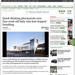 Quick-thinking pharmacists save four-week-old baby who had stopped breathing